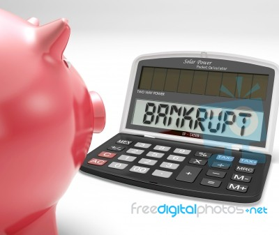 bankrupt-calculator-shows-no-finance-ability-100144076 by stuart miles